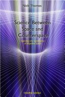 Science Between Space and Counter Space