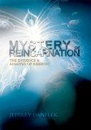 Mystery of Reincarnation
