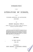 Introduction to the Literature of Europe  in the Fifteenth  Sixteenth and Seventeenth Centuries