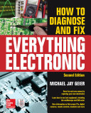How to Diagnose and Fix Everything Electronic, Second Edition Pdf/ePub eBook