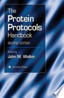 """The Protein Protocols Handbook"" by John M. Walker"