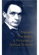 Steiner s Theosophy and Principles of Spiritual Science