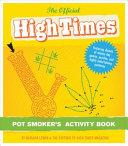 Official High Times Pot Smoker's Activity Book