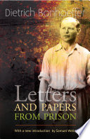 letters and papers from prison new edition with a new introduction by dietrich bonhoeffer limited preview 2018