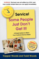 Service  Some People Just Don t Get It