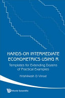 Hands on Intermediate Econometrics Using R