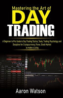 Mastering the Art of Day Trading