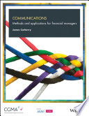 Communications  : Methods and Applications for Financial Managers
