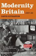 Modernity Britain  1957 1962