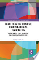 News Framing Through English Chinese Translation