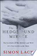 The Hedge Fund Mirage
