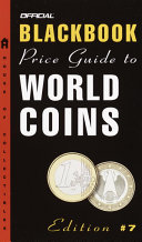The Official Blackbook Price Guide to World Coins