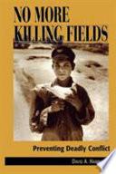 No More Killing Fields Book