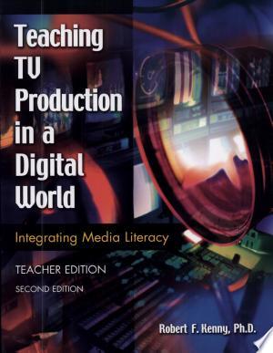 Download Teaching TV Production in a Digital World Free PDF Books - Free PDF