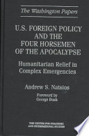 U.S. Foreign Policy and the Four Horsemen of the Apocalypse