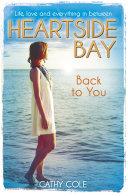 Heartside Bay 7: Back to You ebook
