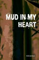 Pdf Mud in My Heart