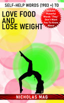 Self Help Words  1903    to Love Food and Lose Weight