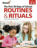 The First 30 Days of School Routines   Rituals K 2