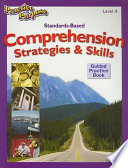 Standards Based Comprehension Strategies Skills Guided Practice Book Level 4