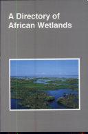 A Directory of African Wetlands