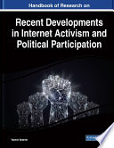 Handbook Of Research On Recent Developments In Internet Activism And Political Participation