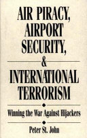 Air Piracy  Airport Security  and International Terrorism