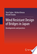Wind Resistant Design of Bridges in Japan