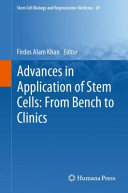 Advances in Application of Stem Cells: From Bench to Clinics