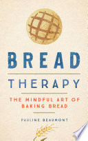 Bread Therapy