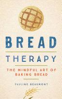 Pdf Bread Therapy