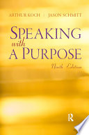 """Speaking With A Purpose"" by Arthur Koch, Jason Schmitt"