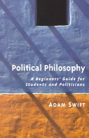 Cover of Political Philosophy: A Beginner's Guide for Students and Politicians