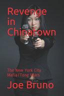 Revenge in Chinatown Book PDF
