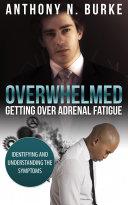 Overwhelmed - Getting Over Adrenal Fatigue ebook