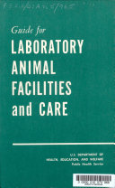 Guide For Laboratory Animal Facilities And Care Book PDF