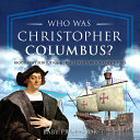 Who Was Christopher Columbus? Biography for Kids 6-8   Children's Biography Books [Pdf/ePub] eBook