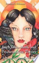 Fairy Tales  Myth  and Psychoanalytic Theory