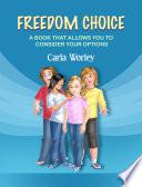 Freedom Choice