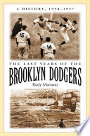 The Last Years of the Brooklyn Dodgers