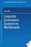 Corporate Governance-Systeme im Wettbewerb