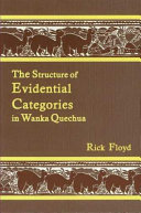 The Structure of Evidential Categories in Wanka Quechua