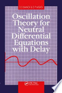Oscillation Theory for Neutral Differential Equations with Delay