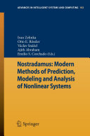 Nostradamus: Modern Methods of Prediction, Modeling and Analysis of Nonlinear Systems
