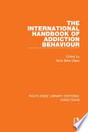 The International Handbook of Addiction Behaviour