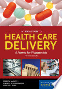 Introduction To Health Care Delivery  Book