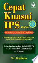 Cepat Kuasai IPS SMA/MA Sistem Kebut Semalam Sejarah, Geografi, Ekonomi, & Sosiologi (Edisi Revisi)