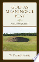 Golf as Meaningful Play