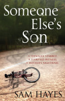 Someone Else s Son  A page turning psychological thriller with a breathtaking twist