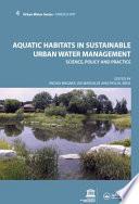 Aquatic Habitats in Sustainable Urban Water Management Book